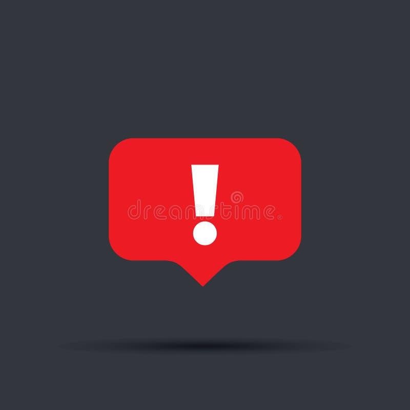 Значок знака внимания пузыря речи красный Новое сообщение или бдительный значок знак сигнала тревоги атакующего внимания предупре иллюстрация штока