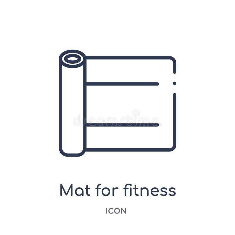 Линейная циновка для значка фитнеса от спортзала и собрания плана фитнеса Тонкая линия циновка для значка фитнеса изолированного  иллюстрация вектора