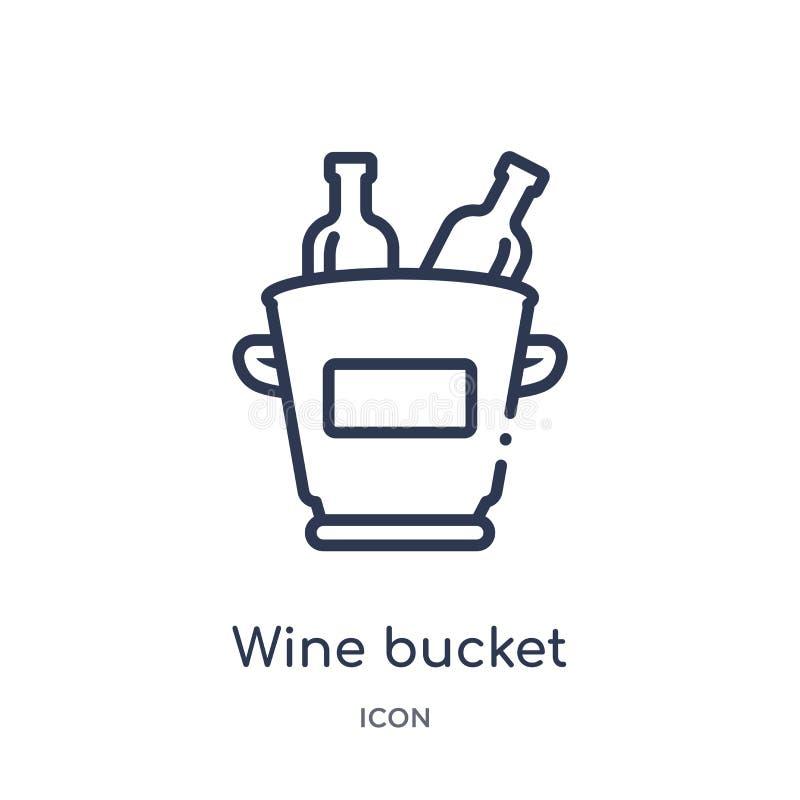 Линейный значок ведра вина от собрания плана алкоголя Тонкая линия вектор ведра вина изолированный на белой предпосылке Ведро вин иллюстрация штока