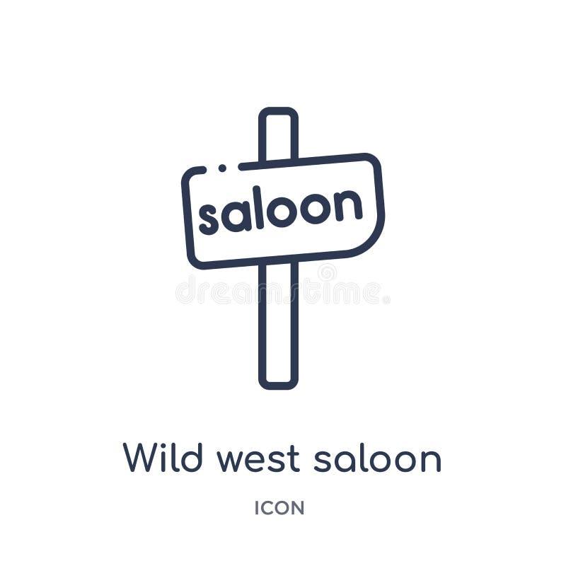 Линейный значок салона Дикого Запада от собрания плана пустыни Тонкая линия вектор салона Дикого Запада изолированный на белой пр бесплатная иллюстрация