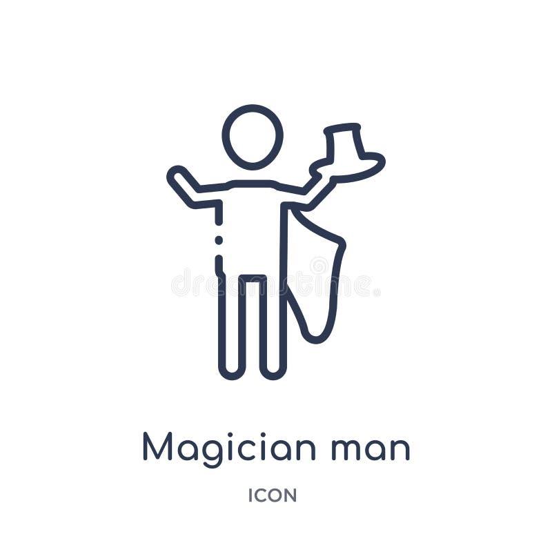 Линейный значок человека волшебника от собрания плана цирка Тонкая линия вектор человека волшебника изолированный на белой предпо иллюстрация вектора