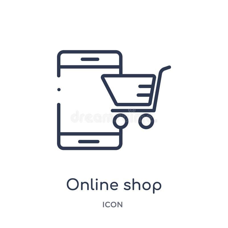 Линейный онлайн значок магазина от собрания плана экономики цифров Тонкая линия онлайн вектор магазина изолированный на белой пре иллюстрация вектора