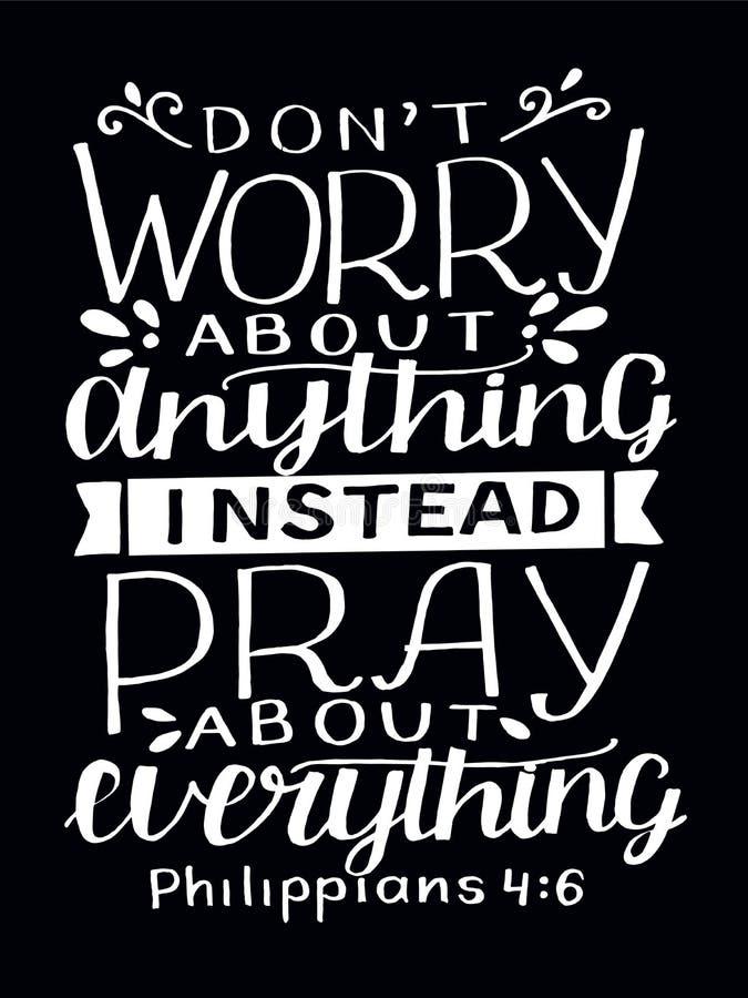 Литерность руки со стихом библии не тревожится о том, что-нибудь, вместо молится обо всем на черной предпосылке иллюстрация штока