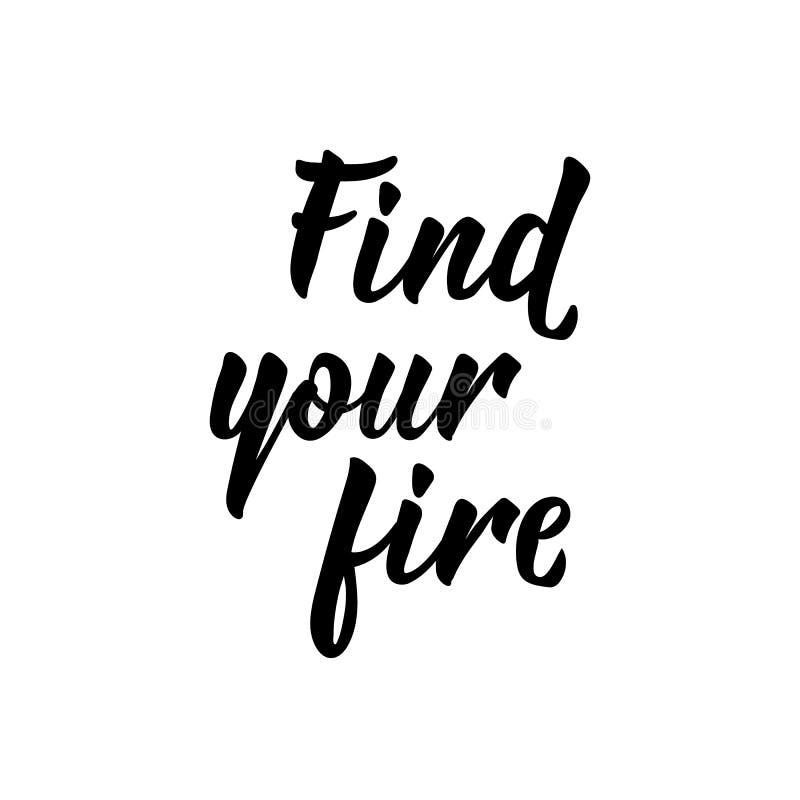 Найдите ваш огонь также вектор иллюстрации притяжки corel литерность Иллюстрация чернил иллюстрация штока