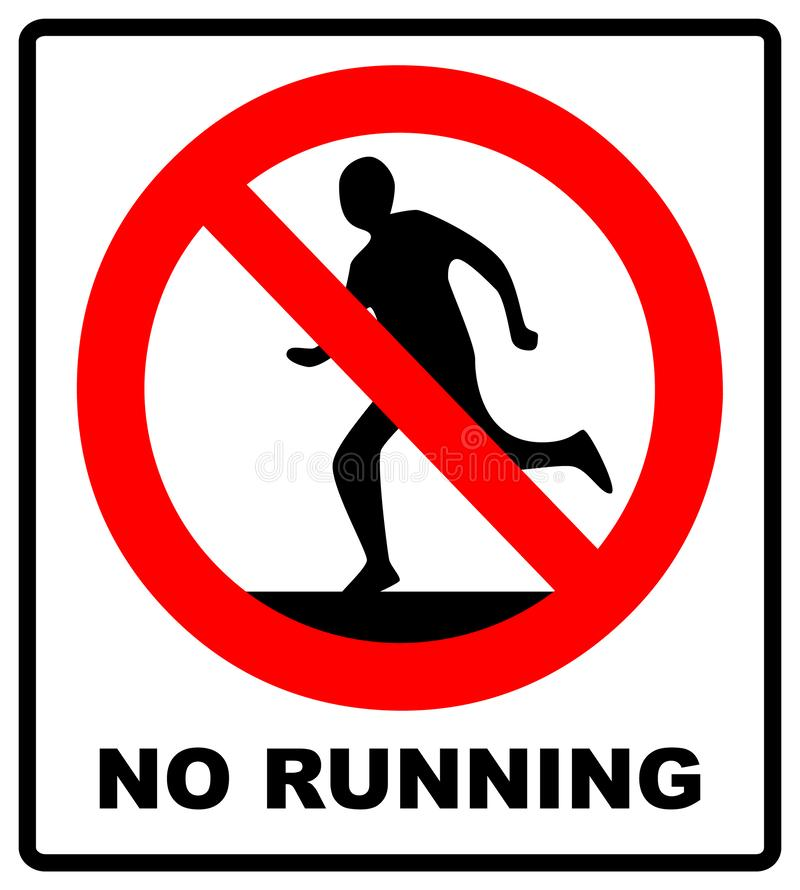 Не побегите, знак запрета Запрещенный бежать, иллюстрация бесплатная иллюстрация