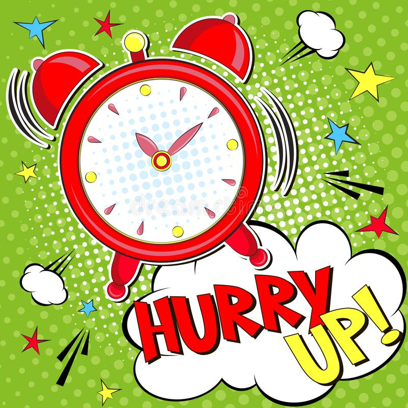 Hurry up!! Lettering cartoon vector illustration with alarm clock on green halfone background vector illustration