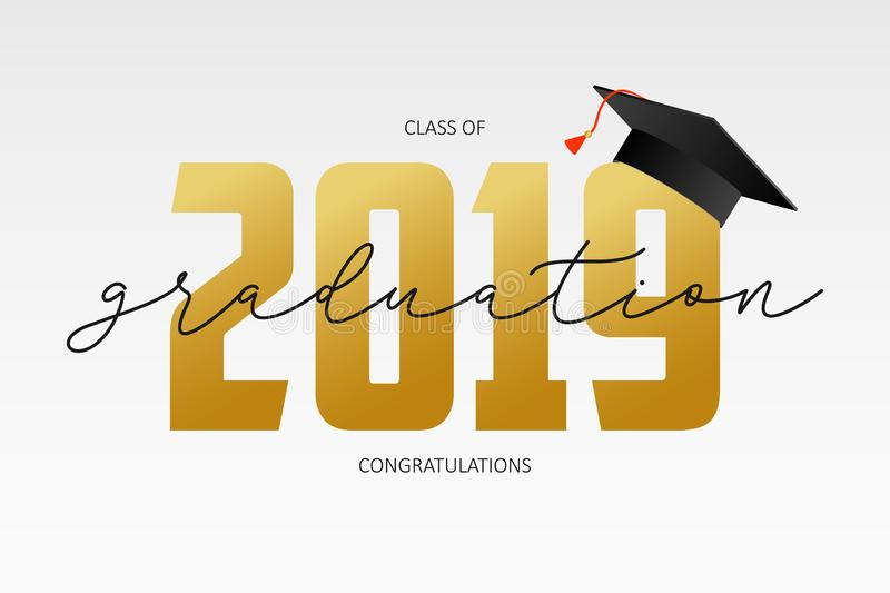 Graduating card template. Class of 2019 - banner with gold numbers and mortarboard. Concept of congratulations for graduation. stock illustration