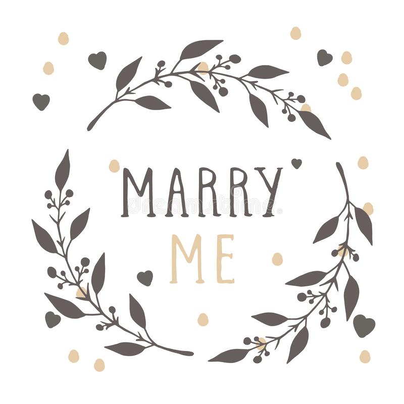 Vector hand drawn illustration of text MARRY ME and floral round frame. Vector hand drawn illustration of text MARRY ME and floral round frame on white stock illustration