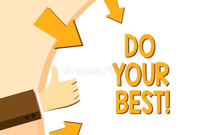 Пишущ показ примечания сделайте ваше поощрение самого лучшего фото дела showcasing для высокого усилия выполнить ваши цели иллюстрация штока