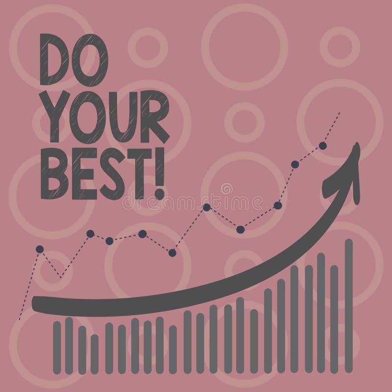 Пишущ показ примечания сделайте ваше поощрение самого лучшего фото дела showcasing для высокого усилия выполнить ваши цели иллюстрация вектора