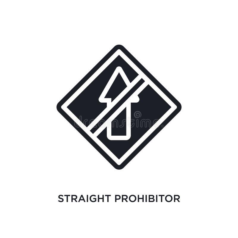 прямое prohibitor отсутствие значка изолированного входом простая иллюстрация элемента от значков концепции дорожного знака прямо иллюстрация вектора