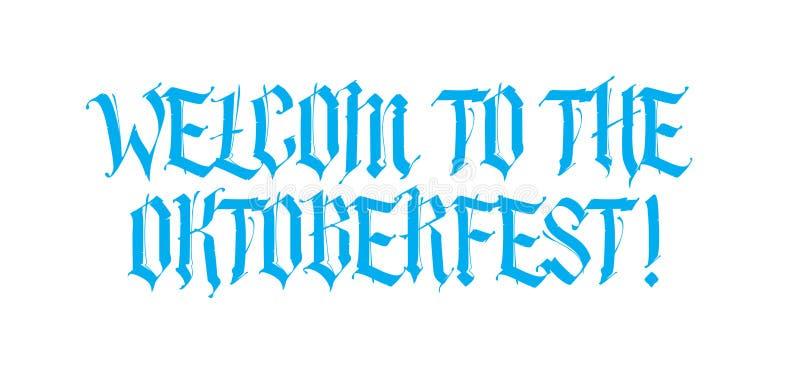 Добро пожаловать к Oktoberfest, надпись в готическом стиле Немецкий средневековый стиль вектор Шрифт изолирован на белизне бесплатная иллюстрация