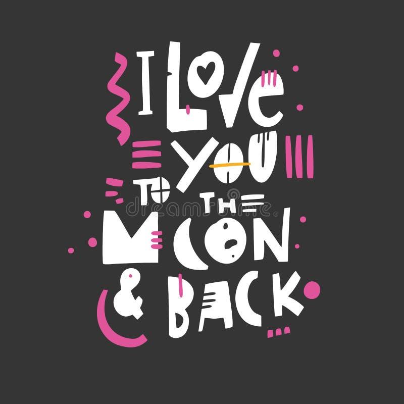 Я тебя люблю к луне и задней части Цитата литерности вектора руки вычерченная романтичный текст Изолировано на черной предпосылке иллюстрация штока