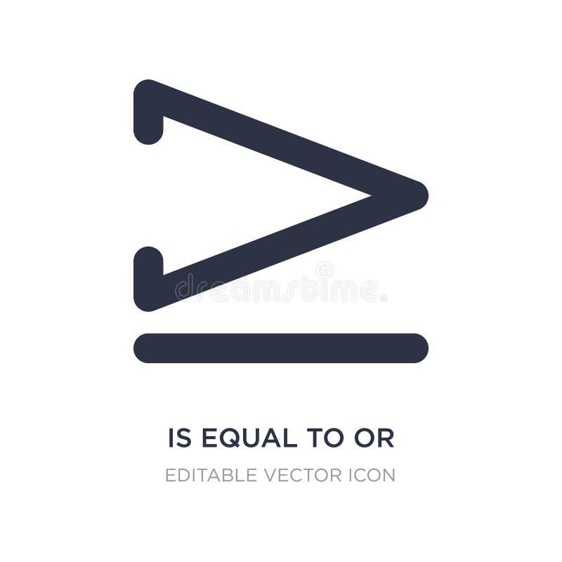 равный к или больше чем значку на белой предпосылке Простая иллюстрация элемента от концепции знаков бесплатная иллюстрация