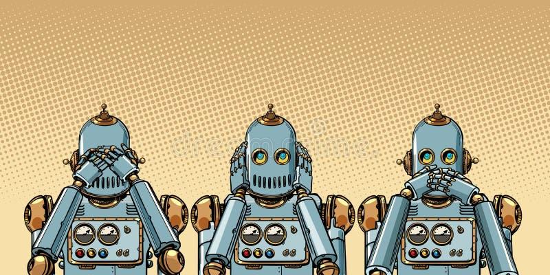 Робот Я не вижу ничего, не слышу ничего, не говорю ничего иллюстрация вектора