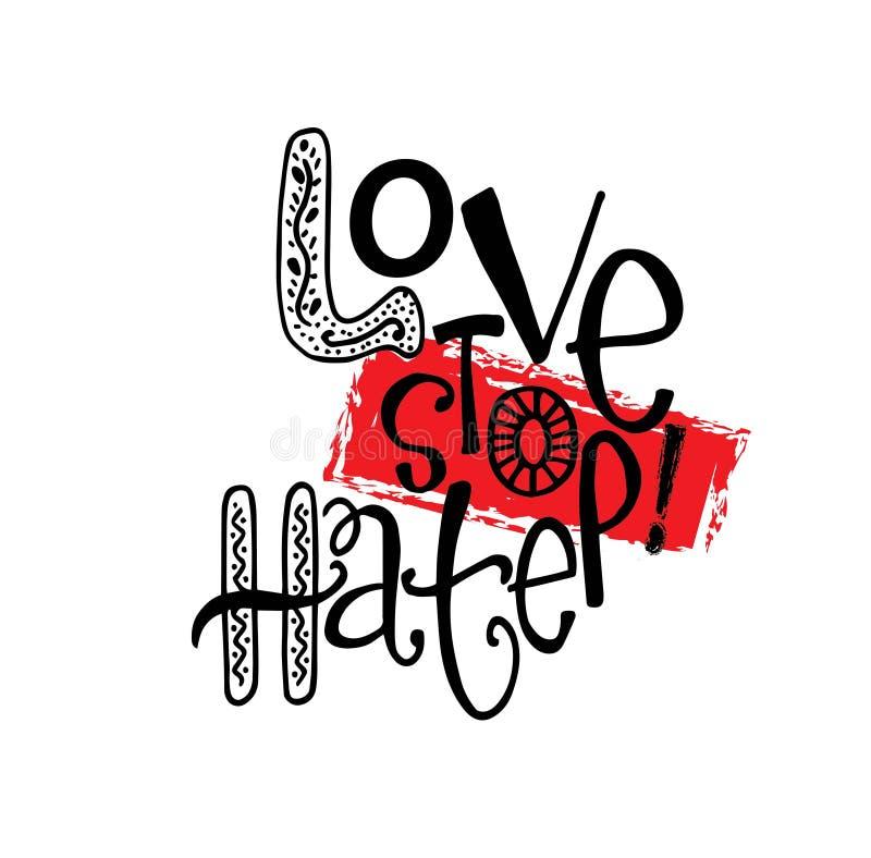 Ódio da parada do amor Mão que rotula a caligrafia, ilustração do vetor ilustração stock