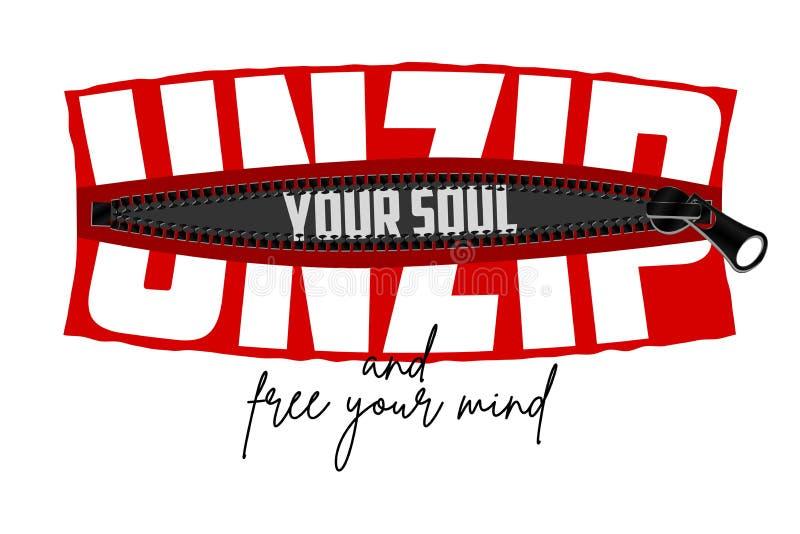 Öffnen Sie Ihre Seele - den Slogan, der im Reißverschluss versteckt wird Typografiegraphiken für T-Shirt, T-Stück Druck, Plakat V vektor abbildung