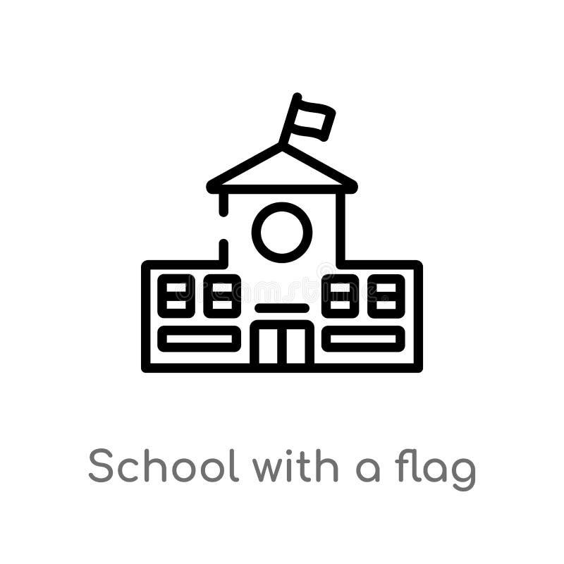 översiktsskola med en flaggavektorsymbol isolerad svart enkel linje beståndsdelillustration från byggnadsbegrepp Redigerbar vekto vektor illustrationer
