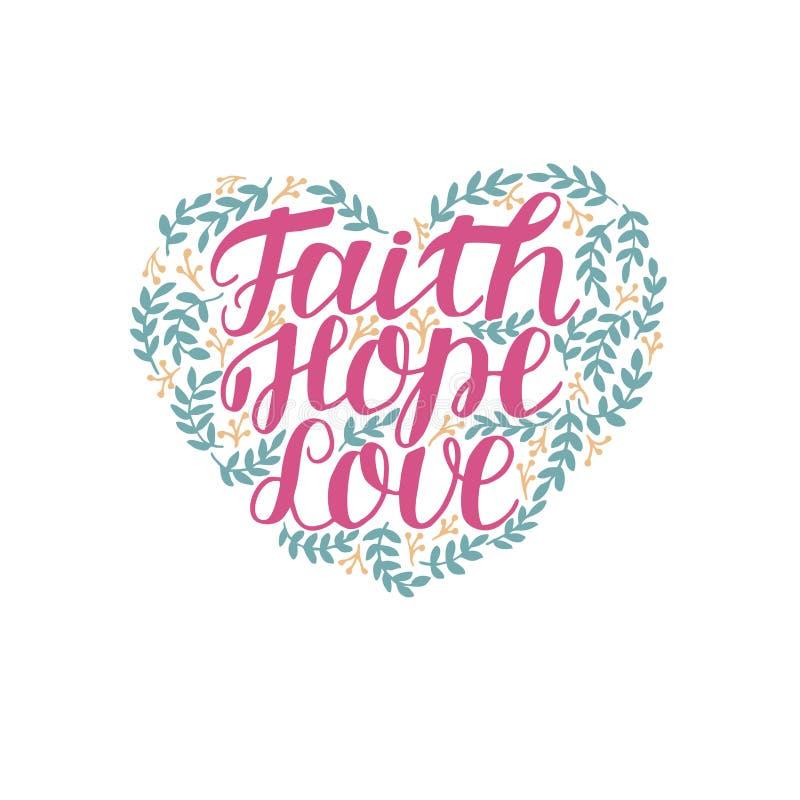 Übergeben Sie Beschriftungsglauben, -hoffnung und -liebe in Form des Herzens mit Blättern stock abbildung