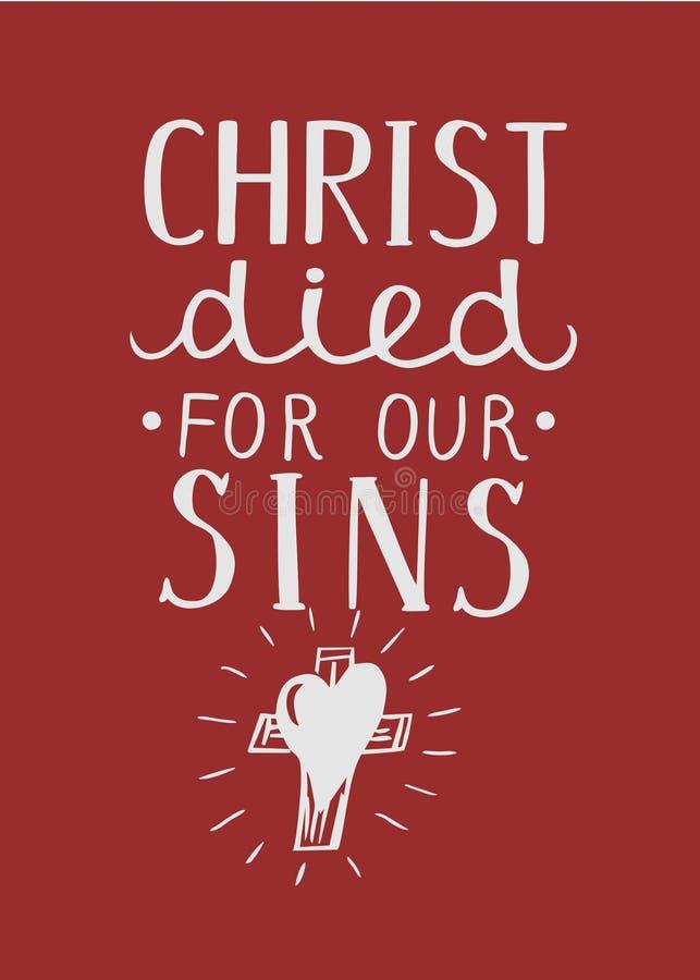 Übergeben Sie das Beschriften von Christus starb für unsere Sünden, gemacht nahe Kreuz vektor abbildung