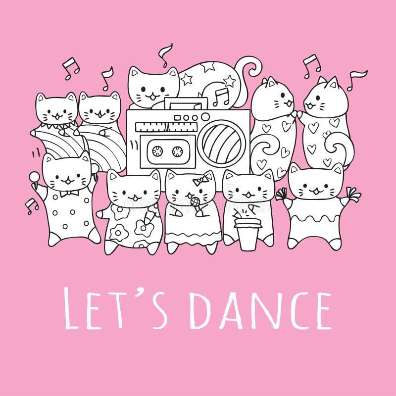 Übergeben Sie gezogene nette Katzen mit den Freunden, die Musik in der Partei mit dem Slogan tanzen und spielen, LASSEN Sie US fü vektor abbildung
