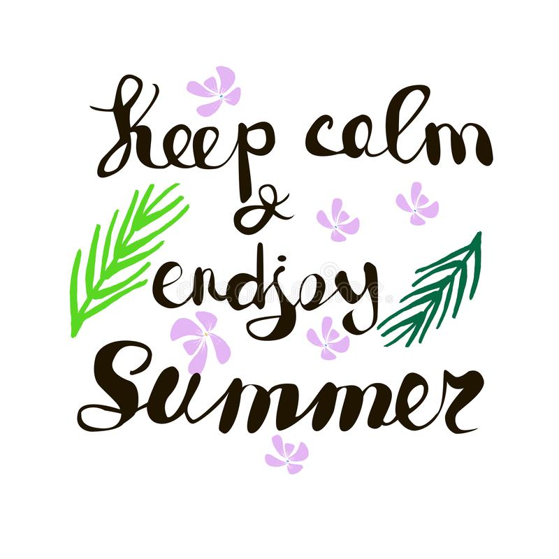 Übergeben Sie schriftliche Phrase halten Ruhe und genießen Sommer Tropisches backgro vektor abbildung