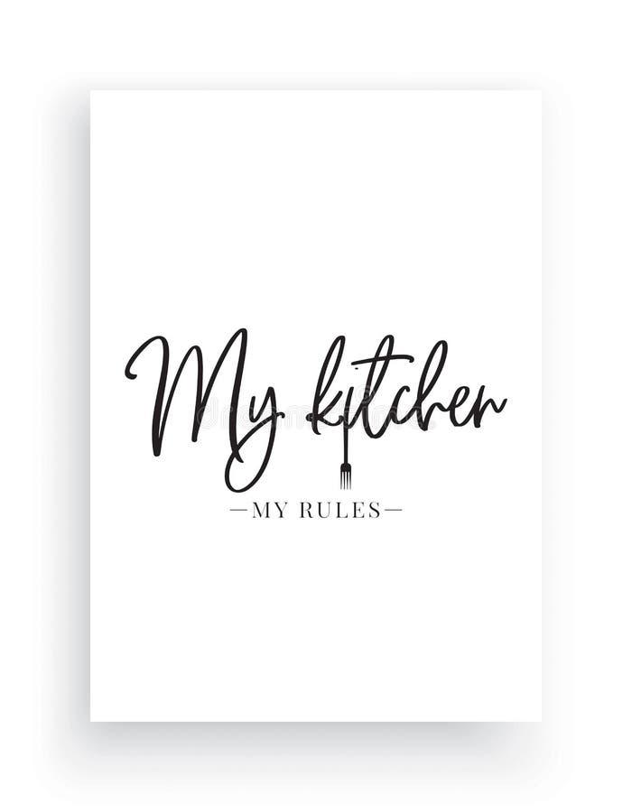 Ścienny Decals wektor, Mój kuchnia Mój reguły, Formułujący projekt, Pisze list projekt, Domowy wystrój, kocha mój kuchnię, sztuka royalty ilustracja