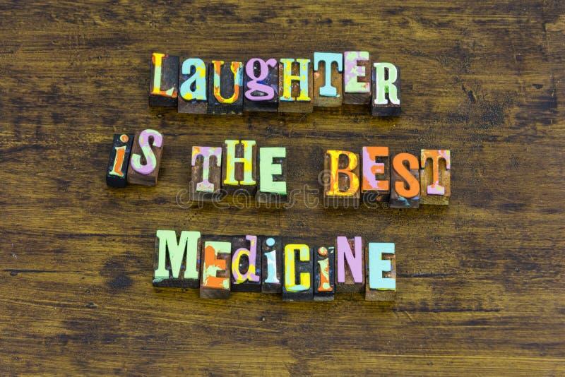 Śmiech medycyny śmiechu najlepszy roześmianego szczęśliwego lekarstwa pozytywna postawa zdjęcie royalty free
