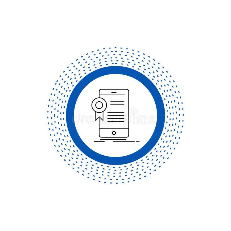 świadectwo, certyfikat, App, zastosowanie, zatwierdzenie Kreskowa ikona Wektor odosobniona ilustracja ilustracji