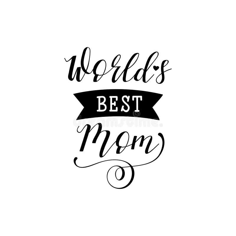 Światowa ` s Najlepszy mama Macierzysty ` s dnia ręki literowanie dla kartka z pozdrowieniami, plakaty koszulka i inny, ilustracj ilustracji