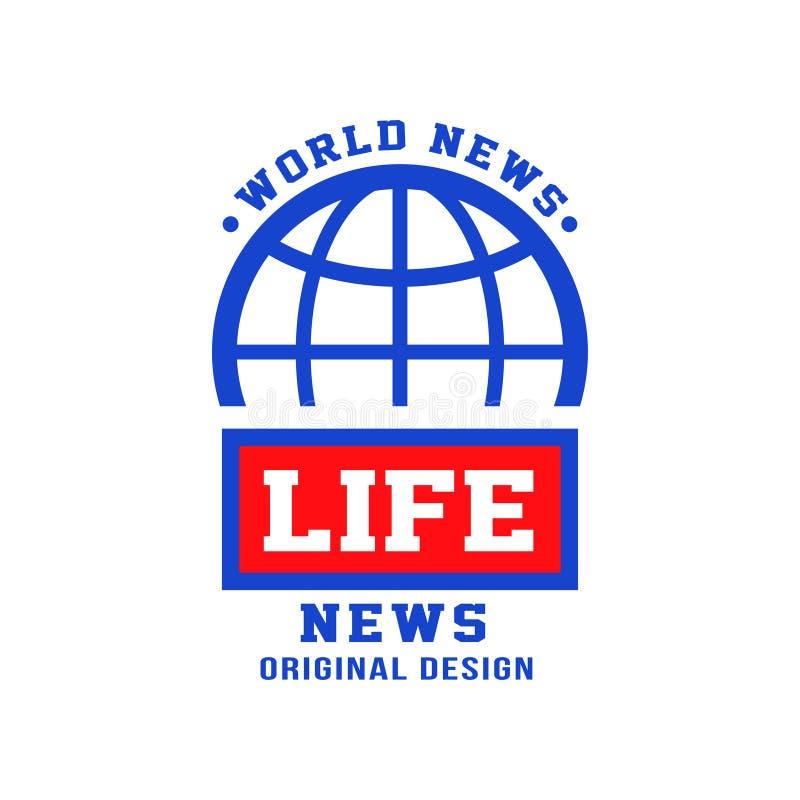 Światowego życie wiadomości loga oryginalny projekt, ogólnospołeczny środki masowego przekazu emblemat, łamanie i żywej wiadomośc ilustracja wektor
