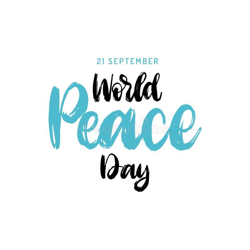 Światowego pokoju dzień, plakat z ręcznie pisany chrzcielnicą Wektorowa ilustracja rysująca gołąbka z palmową gałąź dodatkowy kar ilustracji