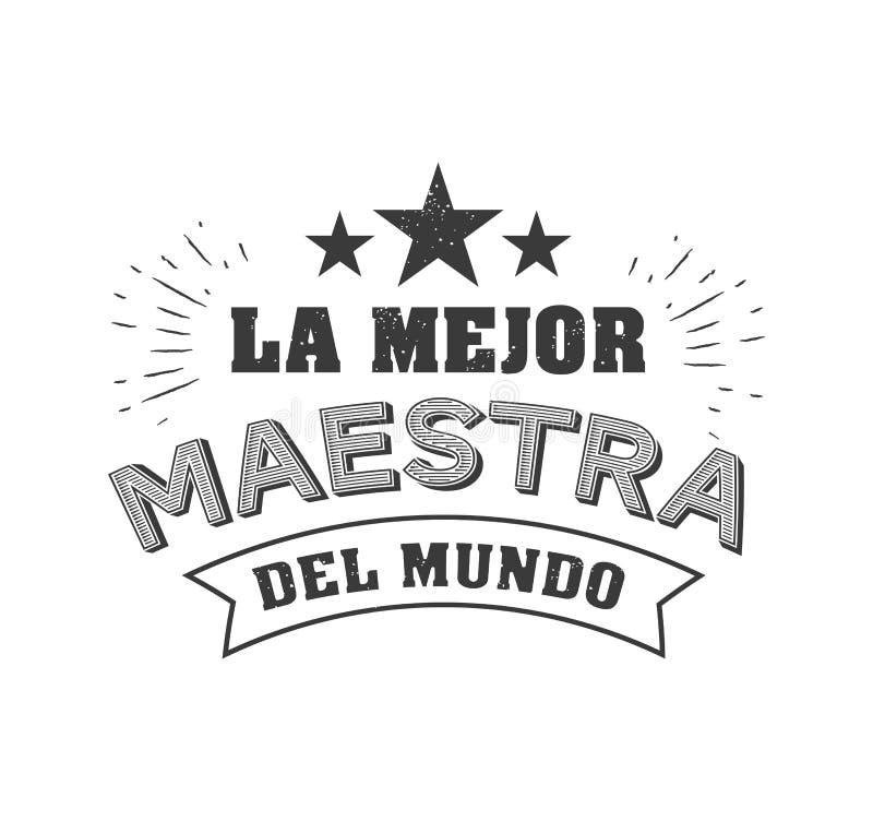 Światowy najlepszy nauczyciela zwrot w hiszpańskiej wektorowej typografii ilustracja wektor