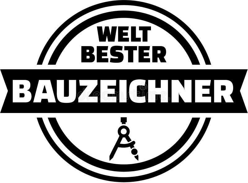 Światowy ` s najlepszy draftsman Niemiecki guzik ilustracja wektor
