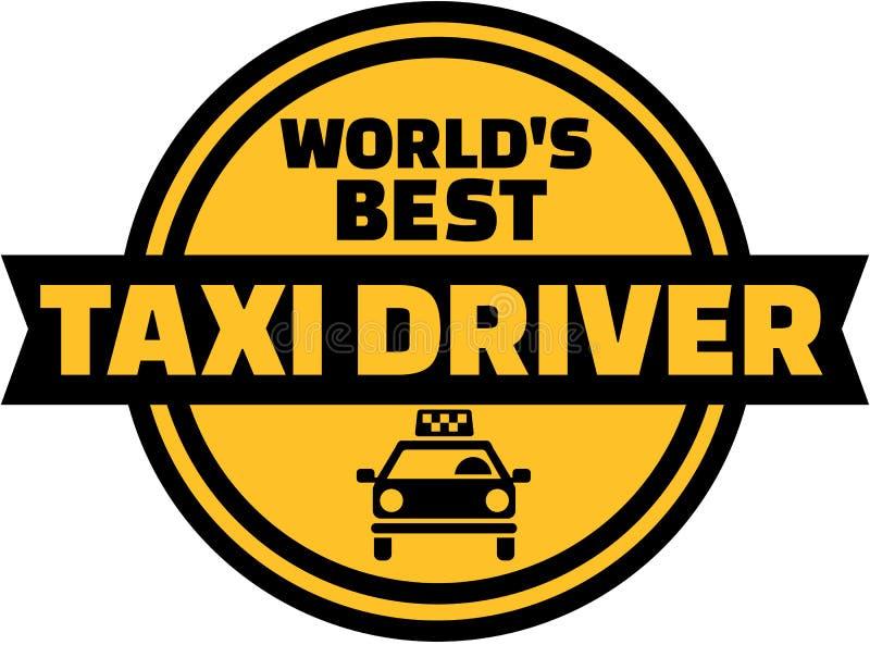 Światowy ` s taksówkarza najlepszy guzik ilustracji