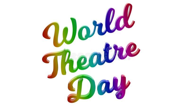 Światowy Theatre dzień Kaligraficzny 3D Odpłacał się tekst ilustrację Barwi Z RGB tęczy gradientem royalty ilustracja