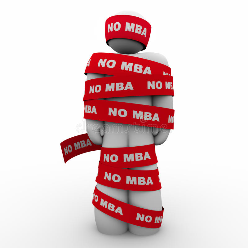 Żadny MBA mężczyzna Zawijający w taśma braku mistrzowie Trzyma Ciebie Z powrotem 3d Ja royalty ilustracja