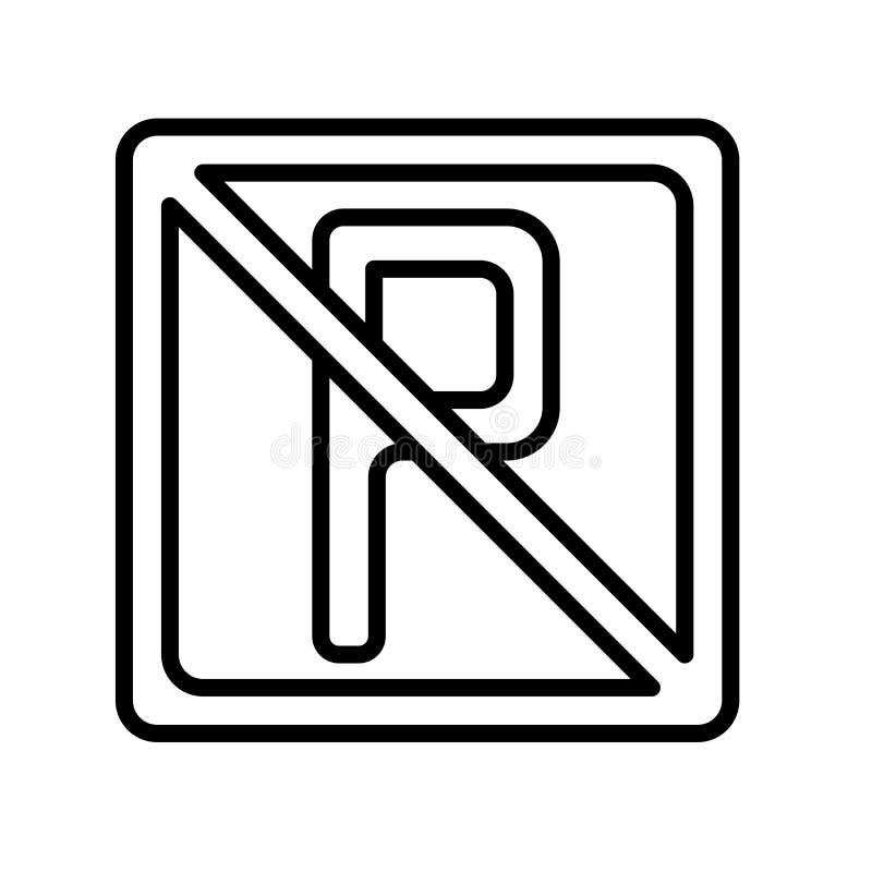 Żadny parking ikony wektoru znak i symbol odizolowywający na białym backgro ilustracji