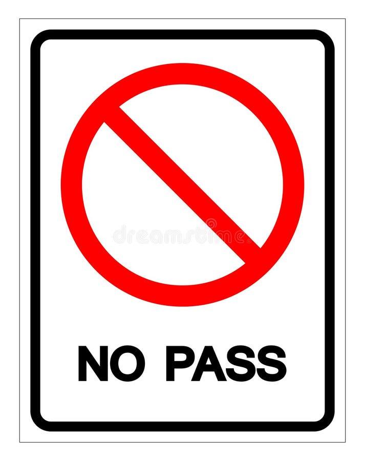 Żadny przepustka symbolu znak, Wektorowa ilustracja, Odizolowywa Na Białej tło etykietce EPS10 ilustracja wektor