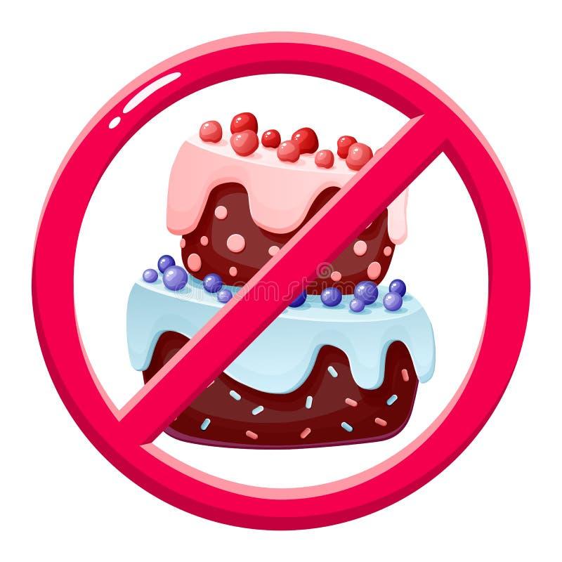 Żadny tort Zakazujący deser Żadny cukrowy pojęcie wizerunek Niedozwoleni cukierki ilustracji