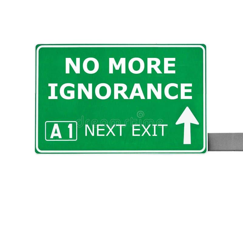 ŻADNY WIĘCEJ ignorancja drogowy znak odizolowywający na bielu zdjęcie stock