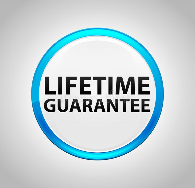 Życie gwarancji Round pchnięcia Błękitny guzik ilustracja wektor