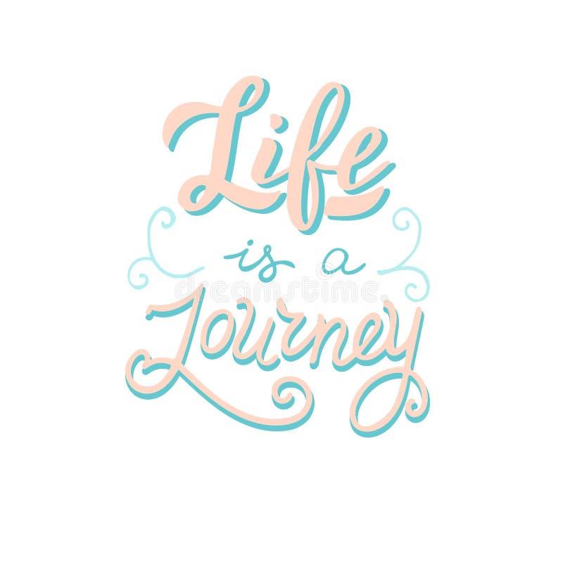 Życie jest podróży plakatem Przygody literowania zwrot Podr??y motywacja ilustracji