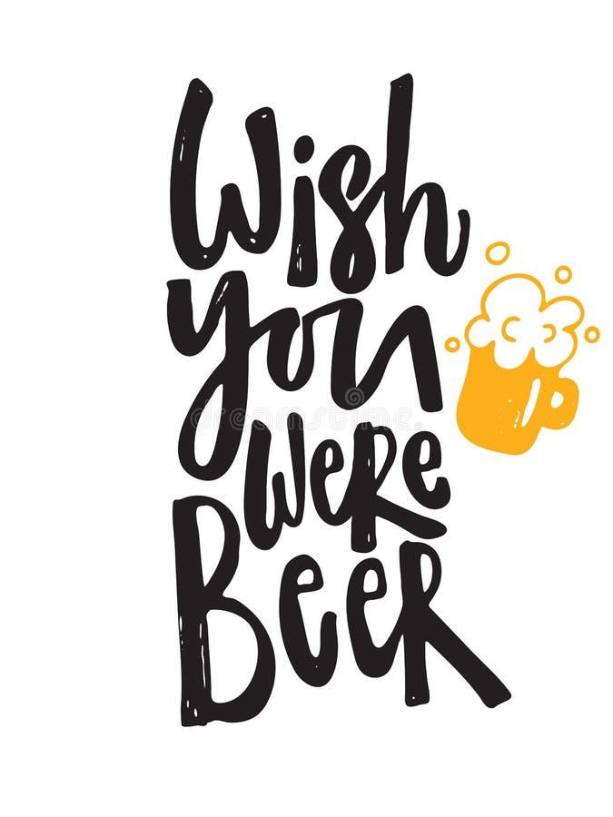 Życzenie Ty Byłeś Piwny Ręki literowania plakat Ilustracja piwny kubek ilustracja wektor