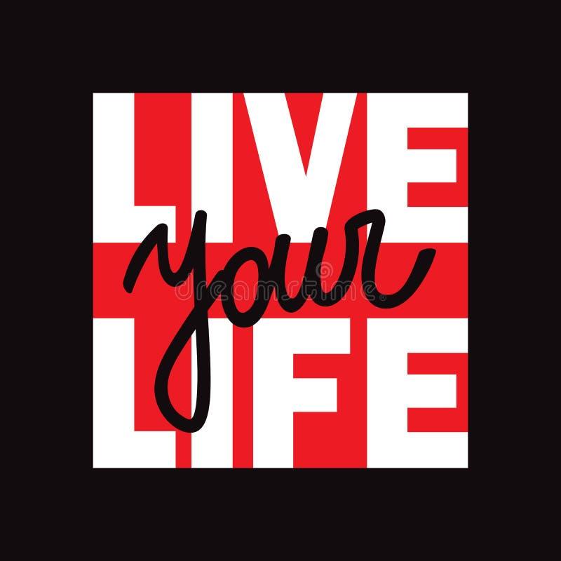 Żyje Twój życie koszulki druk z literowaniem ilustracja wektor