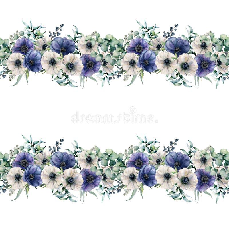 Άνευ ραφής σύνορα Watercolor με τα μπλε και άσπρα anemones Χρωματισμένα χέρι λουλούδια με τα φύλλα και τους κλάδους ευκαλύπτων διανυσματική απεικόνιση