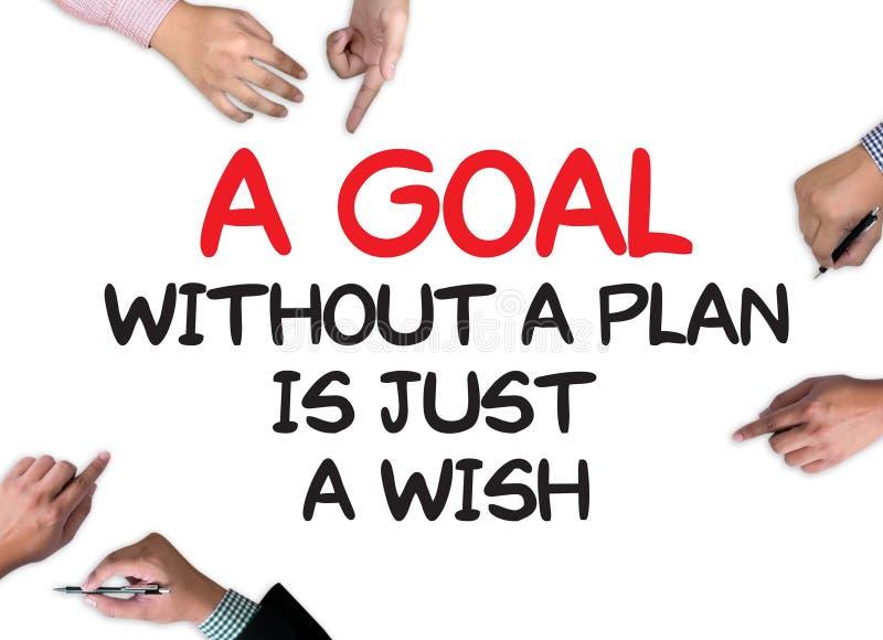 Ένας στόχος χωρίς ένα σχέδιο είναι ακριβώς μια επιθυμία στοκ φωτογραφία
