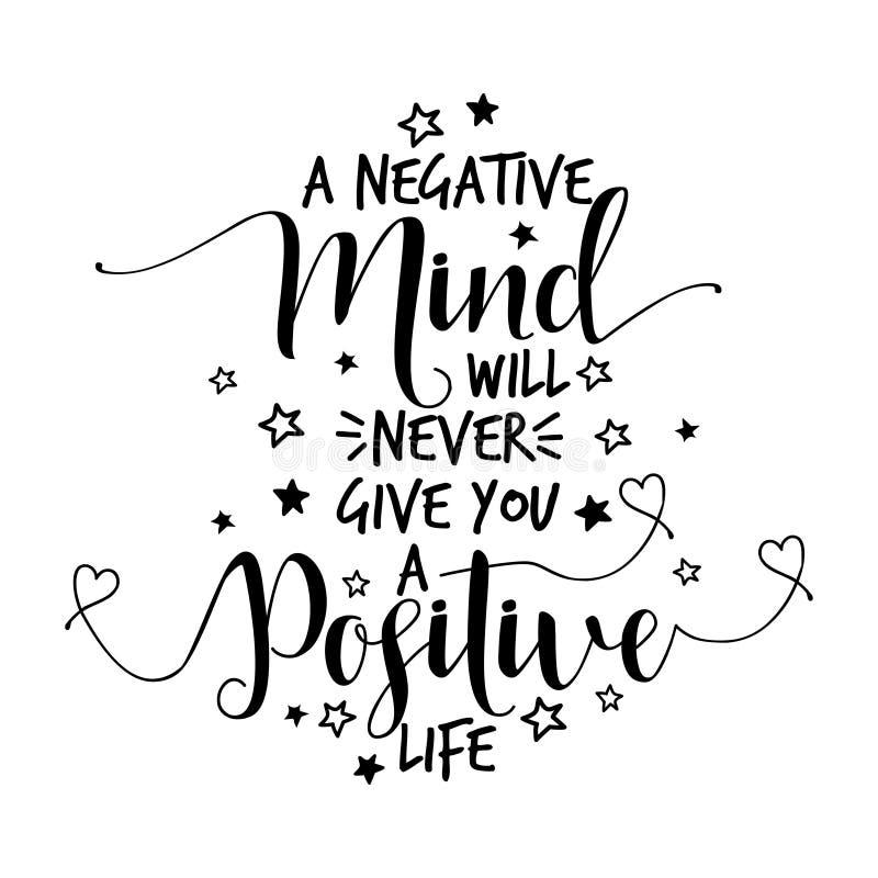Ένα αρνητικό μυαλό δεν θα σας δώσει ποτέ μια θετική ζωή διανυσματική απεικόνιση