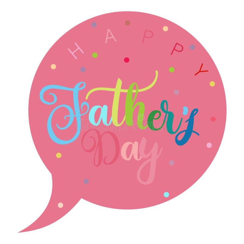 Ένα ρόδινο λεκτικό μπαλόνι με την ευτυχή ημέρα πατέρων ` s κειμένων απεικόνιση αποθεμάτων