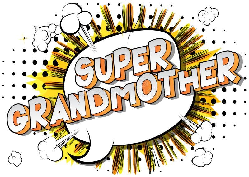 Έξοχη γιαγιά - λέξεις ύφους κόμικς ελεύθερη απεικόνιση δικαιώματος